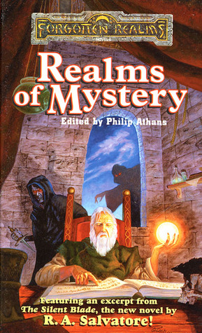 Realms of Mystery by Jeff Grubb, Richard Lee Byers, Elaine Cunningham, Dave Gross, Monte Cook, Ed Greenwood, Keith Francis Strohm, Mary H. Herbert, J. Robert King, Thomas M. Reid, Stan Brown, Peter Archer, Philip Athans, James Lowder, Brian M. Thomsen