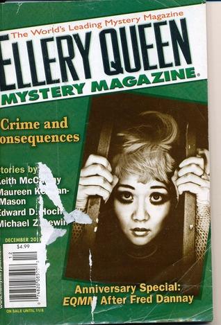 Ellery queen mystery magazine December 2011 (Vol. 138, No. 6) by Mikal Trimm, Bruce Rubenstein, Scott Mackay, Maureen Keenan-Mason, Edward D. Hoch, Michael Z. Lewin, Luís Martins, Keith McCarthy, A.N. Roland