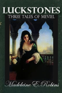Luckstones: Three Tales of Meviel by Madeleine E. Robins