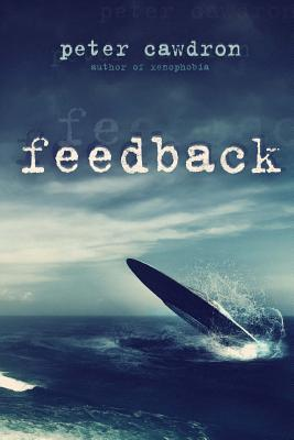 Feedback by Peter Cawdron