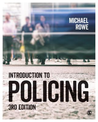 Introduction to Policing by Michael Rowe
