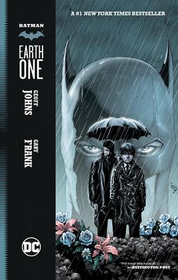 Batman: Earth One, Volume 1 by Geoff Johns