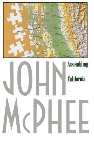 Assembling California by John McPhee