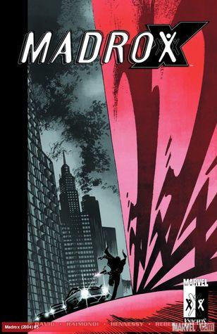 Madrox: Multiple Choice by Pablo Raimondi, Peter David