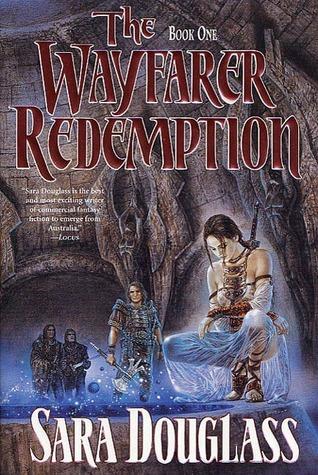 The Wayfarer Redemption: Book One by Sara Douglass