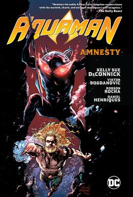 Aquaman Vol. 2: Amnesty by Kelly Sue DeConnick