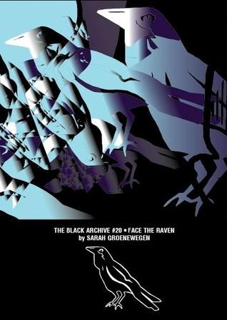 Face the Raven by Sarah Groenewegen