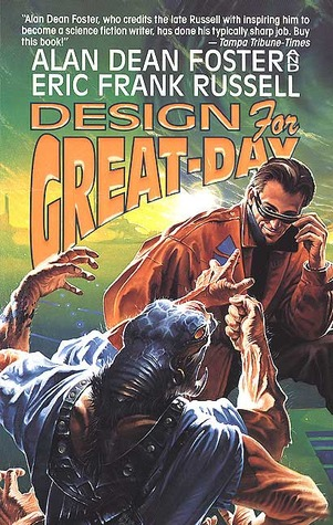 Design for Great-Day by Eric Frank Russell, Alan Dean Foster