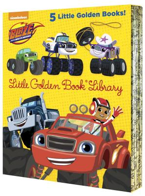 Blaze and the Monster Machines Little Golden Book Library (Blaze and the Monster Machines): Five of Nickeoldeon's Blaze and the Monster Machines Littl by Various, Various