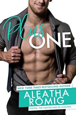 Plus One by Aleatha Romig