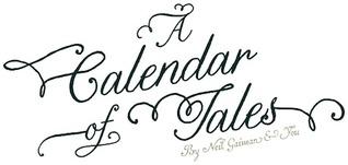 A Calendar of Tales by Neil Gaiman