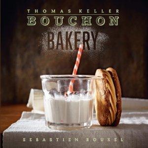 Bouchon Bakery by Thomas Keller, Sebastien Rouxel