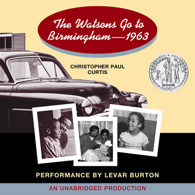 The Watsons Go to Birmingham - 1963 by Christopher Paul Curtis
