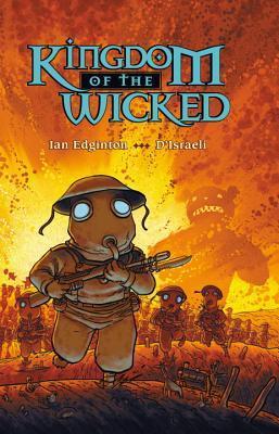 Kingdom of the Wicked by D'Israeli, Ian Edginton