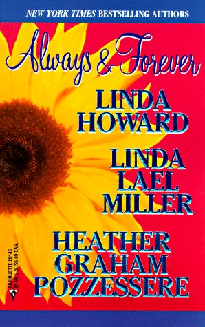Always and Forever: Heartbreaker/Used-To-Be Lovers/Strangers in Paradise by Heather Graham, Linda Howard, Linda Lael Miller