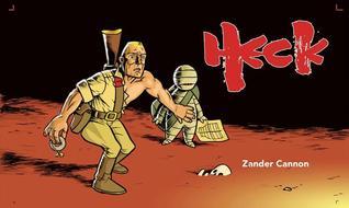 Heck by Zander Cannon