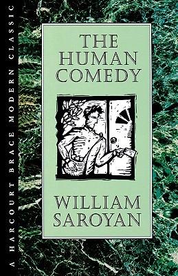 The Human Comedy by Don Freeman, Michael Farmer, William Saroyan