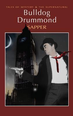 Bulldog Drummond: The Carl Peterson Quartet by Sapper