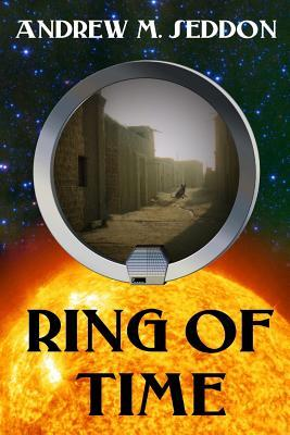 Ring of Time: Tales of a Time Traveling Historian in the Roman Empire by Andrew M. Seddon
