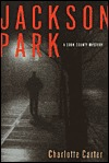 Jackson Park (Cook County Mystery) by Charlotte Carter