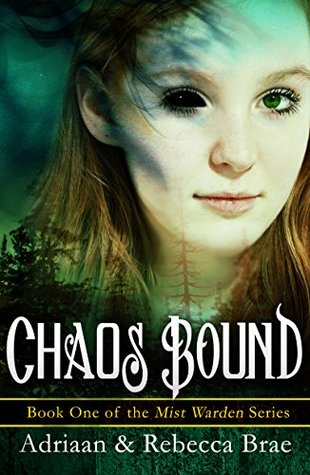 Chaos Bound by Adriaan Brae, Rebecca Brae