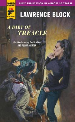 A Diet of Treacle by Sheldon Lord, Lawrence Block