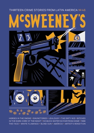 McSweeney's #46 by Dave Eggers