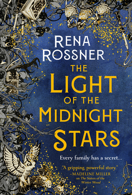 The Light of the Midnight Stars by Rena Rossner