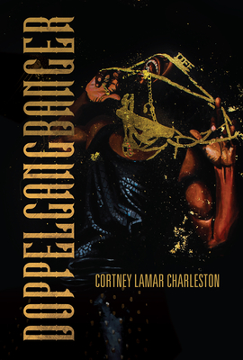 Doppelgangbanger by Cortney Lamar Charleston