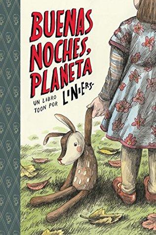 BUENAS NOCHES, PLANETA: TOON Level 2 by Liniers