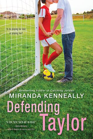Defending Taylor by Miranda Kenneally