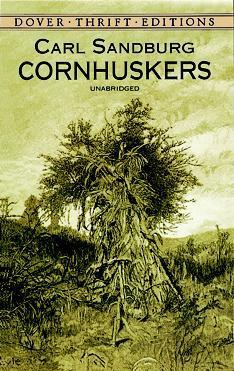 Cornhuskers by Carl Sandburg