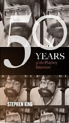 Stephen King: The Playboy Interview by Eric Norden, Stephen King
