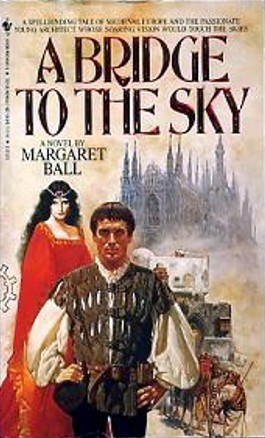 A Bridge to the Sky by Margaret Ball