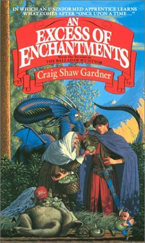 An Excess of Enchantments by Craig Shaw Gardner