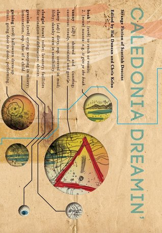 Caledonia Dreamin by Chris Kelso, Hal Duncan