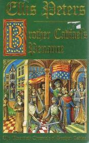 Brother Cadfael's Penance: The Twentieth Chronicle Of Brother Cadfael by Ellis Peters