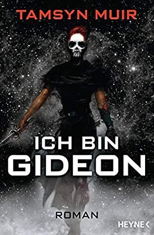 Ich bin Gideon by Tamsyn Muir