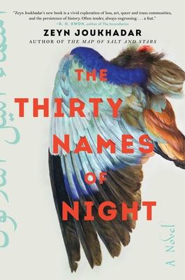 The Thirty Names of Night by Zeyn Joukhadar
