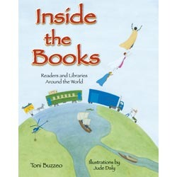 Inside the Books: Readers and Libraries Around the World by Jude Daly, Toni Buzzeo