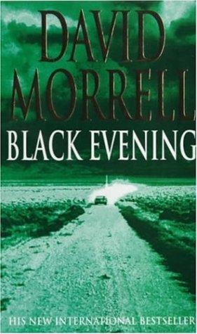 Black Evening by David Morrell