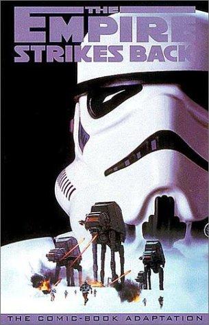 Classic Star Wars: The Empire Strikes Back by Howard Chaykin, Chris Sotomayor, Adi Granov, Al Williamson, Roy Thomas, Carlos Garzon, Archie Goodwin