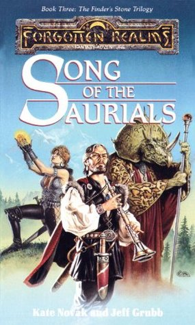 Song Of The Saurials by Jeff Grubb, Kate Novak