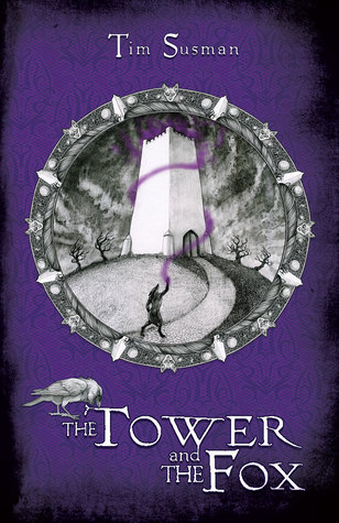 The Tower and the Fox by Tim Susman
