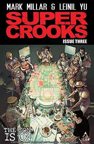 Supercrooks #3 (of 4) by Javier Tartaglia, Nacho Vigalondo, Sunny Gho, Mark Millar, Leinil Francis Yu, Gerry Alanguilan, Michael Paz