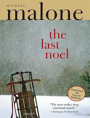 Last Noel by Michael Malone