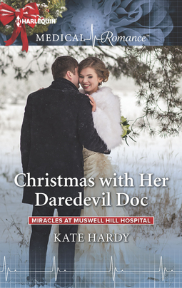 Christmas with Her Daredevil Doc by Kate Hardy