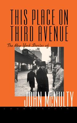 This Place on Third Avenue by John McNulty