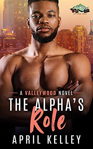 The Alpha's Role by April Kelley