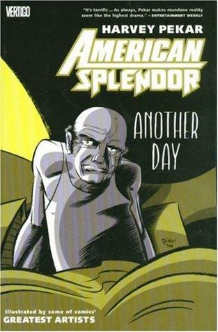 American Splendor: Another Day by Eddie Campbell, Hilary Barta, Harvey Pekar, Ty Templeton